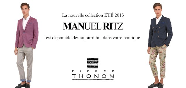 Collection été 2015 de MANUEL RITZ
